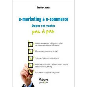 E-marketing & e-commerce - Doper ses ventes